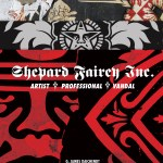 Shepard Fairey, Inc.  Jim Daichendt Analyses the Anti-Modern Artist