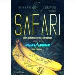 "Save the Date: July 3 ""Safari"" at Lot 613"