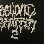 """""""Beyond Graffiti 2,"""" On Environmental Change"""