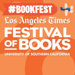 "Save the Date ""Los Angeles Times Festival of Books"" University of Southern California April 9-10"