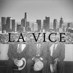 LA Vice Tour