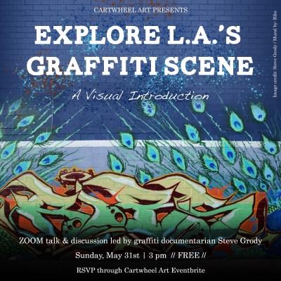 Explore L.A.'s Graffiti Scene