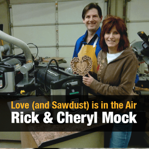 Love (and Sawdust) is in the Air