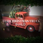 The Red Christmas Truck Build Carvewright