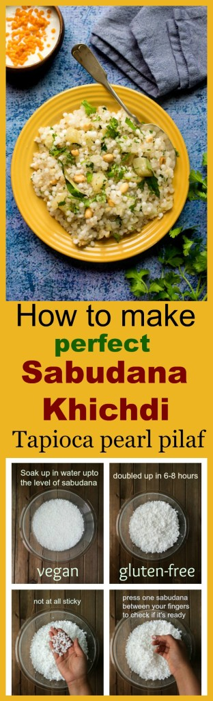 How to make perfect non-sticky Sabudana Khichdi / tapioca pearl pilaf