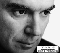 David Byrne - Grown Backwards