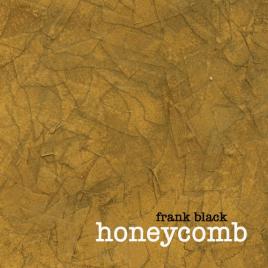 Frank Black - Honeycomb