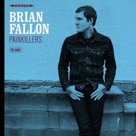 Brian Fallon - Painkillers