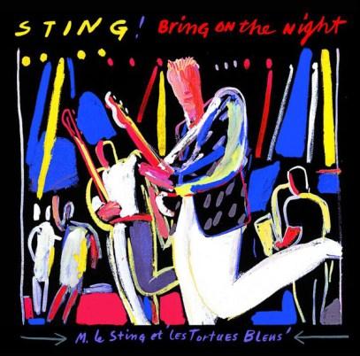 Sting - Bring On The Night
