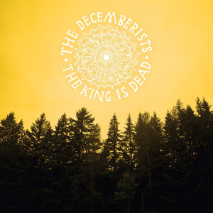 The Decemberist - The King Is Dead