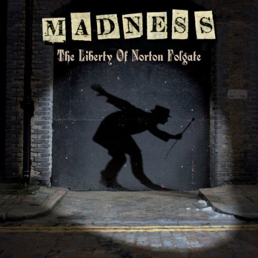 Madness - The Liberty Of Norton Folgate