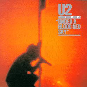 U2 - Under a Blood Red Sky (Live)