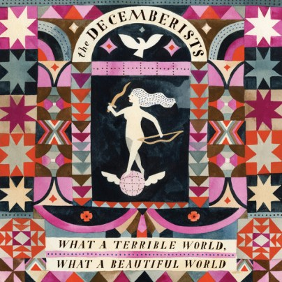 The Decemberists - What a Terrible World, What a Beautiful World