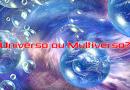 Universo ou Multiverso
