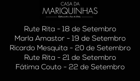 Casa da Mariquinhas 3a semana de Setembro 2018