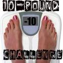 10 Pound Challenge…
