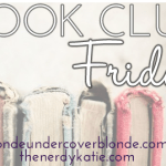Book Club Friday AND a giveaway winner!