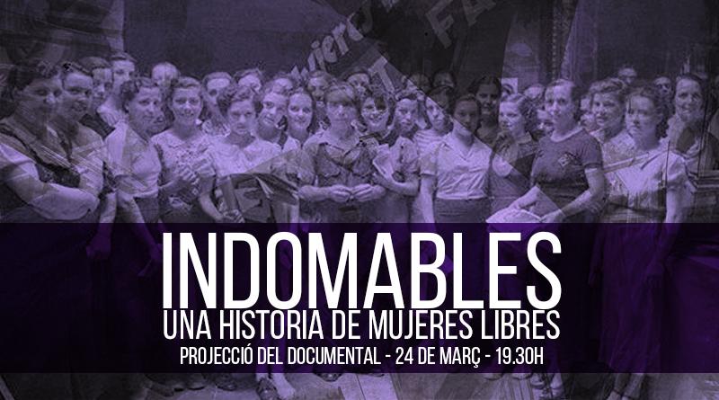 """Projecció: """"Indomables, una historia de mujeres libres"""""""