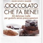 Libri da leggere: Il Cioccolato che fa bene!