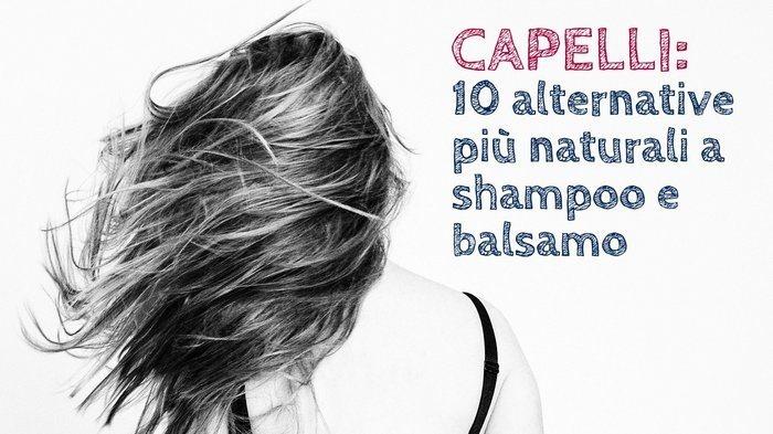 Capelli_10 alternative più naturali a shampoo e balsamo