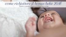 Come fare la domanda per il bonus bebè 2018