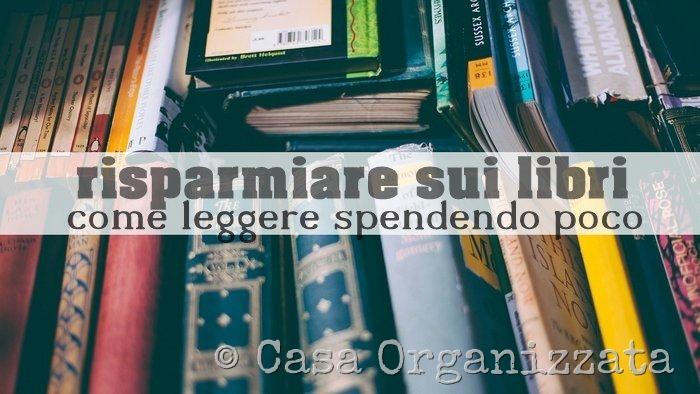 risparmiare sui libri - come leggere spendendo poco