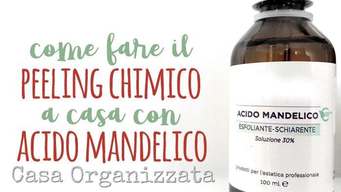 Come fare il peeling chimico a casa con l'acido mandelico