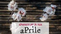 Almanacco di aprile per la casa