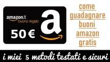 Come guadagnare buoni Amazon gratis: 5 sistemi sicuri e testati