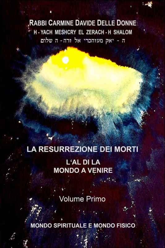 La Resurrezione dei morti – Volume primo