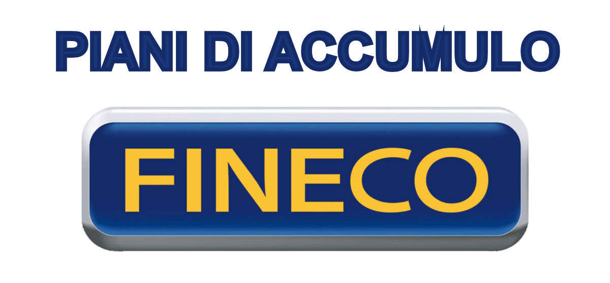 Piano di accumulo Fineco