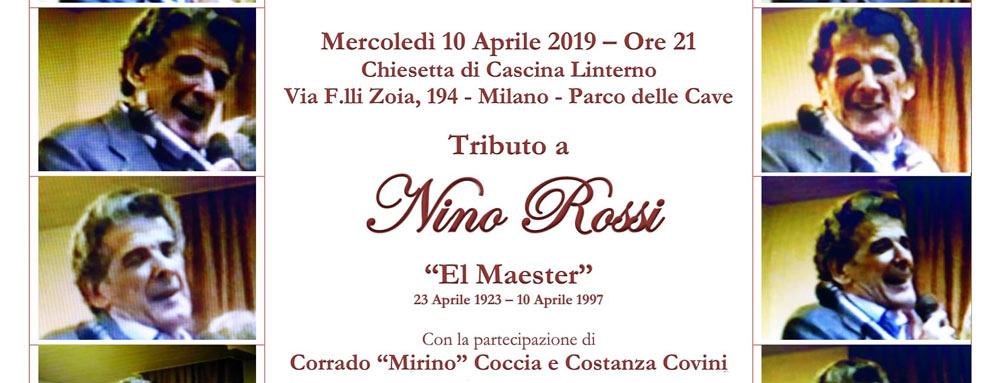 "10 aprile: ""Milàn Bella Milàn – Tributo a Nino Rossi – El Maester"""