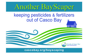 Friends of Casco Bay's BayScaper Sign