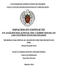 ESPACIOS EN CONFLICTO UN ANÁLISIS RELACIONAL DEL CAMBIO SOCIAL EN LOS CENTROS ESTIGMATIZADOS Daniel Sorando Ortín