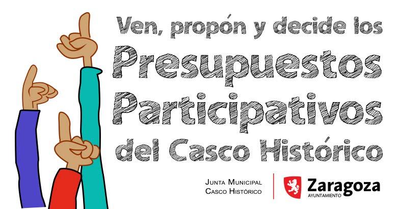 ven propon decide presupuestos participativos casco historico junta municipal