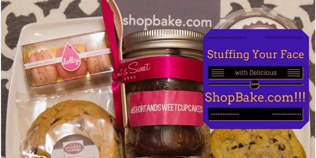 Stuffing Your Face with Delicious from ShopBake.com!!! (Banner)