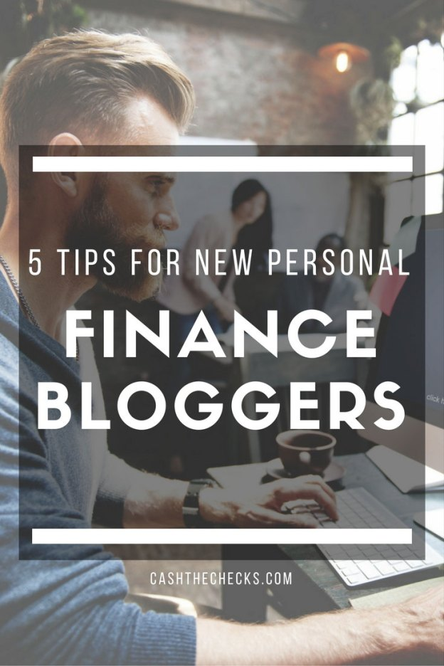 5 Tips For New Personal Finance Bloggers
