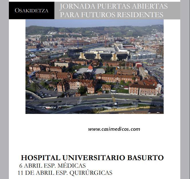 JORNADA PUERTAS ABIERTAS PARA FUTUROS RESIDENTES HOSPITAL UNIVERSITARIO BASURTO @ HOSPITAL UNIVERSITARIO BASURTO   Bilbo   Euskadi   Spain
