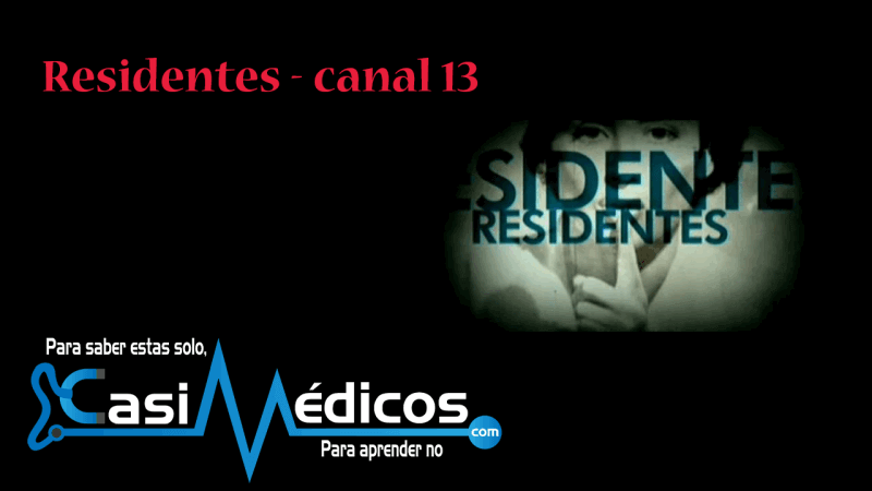 Residentes, canal 13