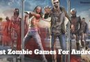 Top 8 Zombie Games for Android Players