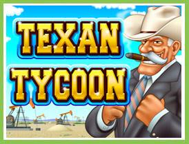 Texan Tycoon Video Slot Game
