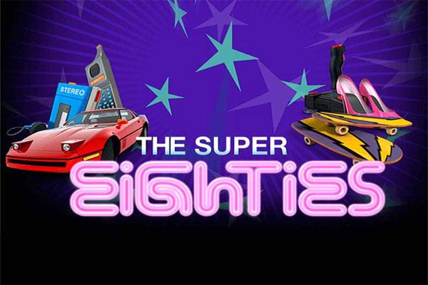 The Super Eighties Slot Game
