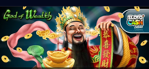 Be a Slots God of Wealth, Free Spins at Sloto'Cash