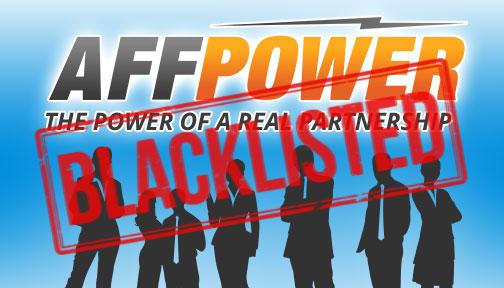Affpower Blacklisted
