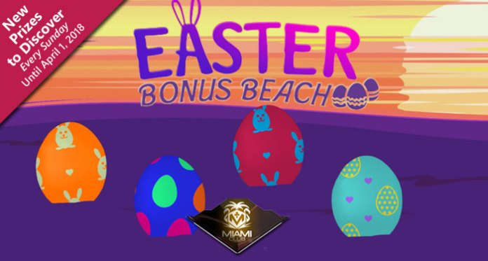 Crack the Egg in the Hunt for Prizes with Miami Club's Easter Bonus Beach