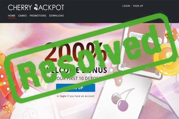 Cherry Jackpot Casino Complaint
