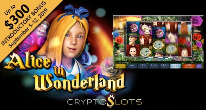 Cryptoslots Casino Giving up to $300 Bonus on Alice in Wonderland