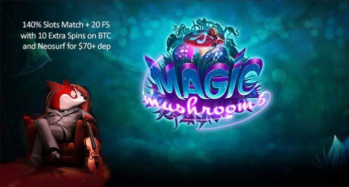 Magic Mushroom Slot Bonus Get, 140% Slots Match + 20 FS
