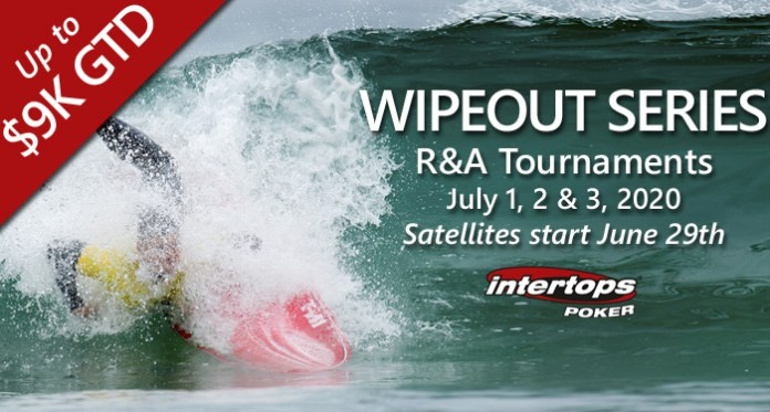 Wipeout Series R&A Poker Tournaments Return to Intertops Poker