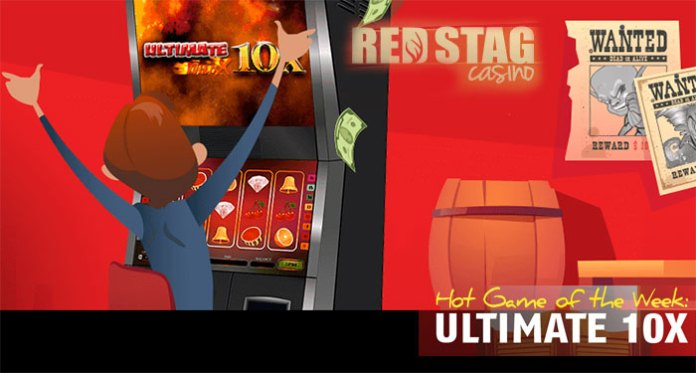 Play Red Stag's Hot Game of the Week, Ultimate 10X